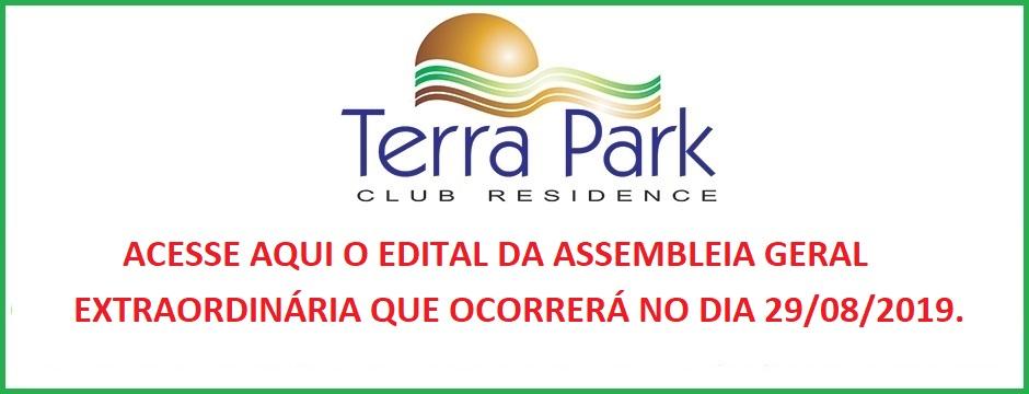 EDITAL DE CONVOCAÇÃO DA ASSEMBLEIA GERAL EXTRAORDINÁRIA A SER REALIZADA NO DIA 29/08/2019 ÀS 19:00H.