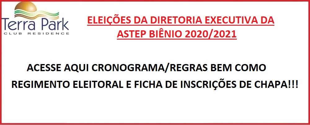 ELEIÇÕES DA DIRETORIA EXECUTIVA DA ASTEP BIÊNIO 2020/2021.