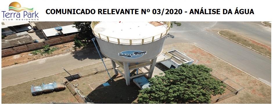 COMUNICADO RELEVANTE Nº 03/2020 - ANÁLISE DA ÁGUA