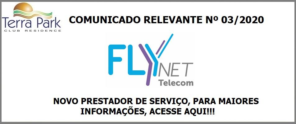 COMUNICADO RELEVANTE Nº 04/2020 - NOVO PROVEDOR DE INTERNET - FLYNET