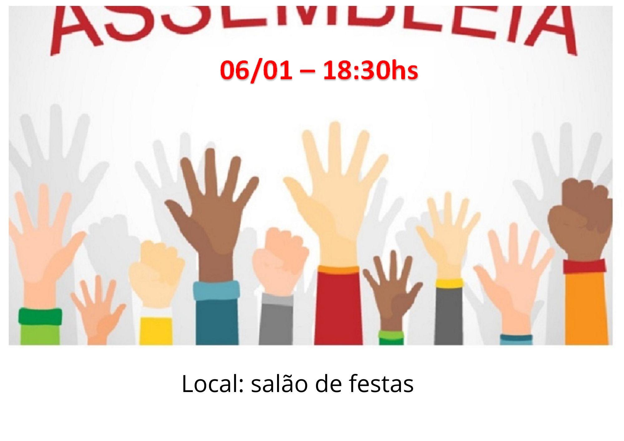 Assembleia Geral Ordinária - 06/01 - 18:30hs
